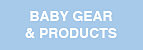 Baby Gear & Products Links